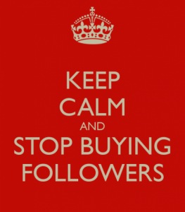 keep-calm-and-stop-buying-followers-2-e1372209924134