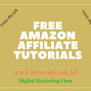 Free Amazon Affiliate Marketing Tutorils By ByteCode