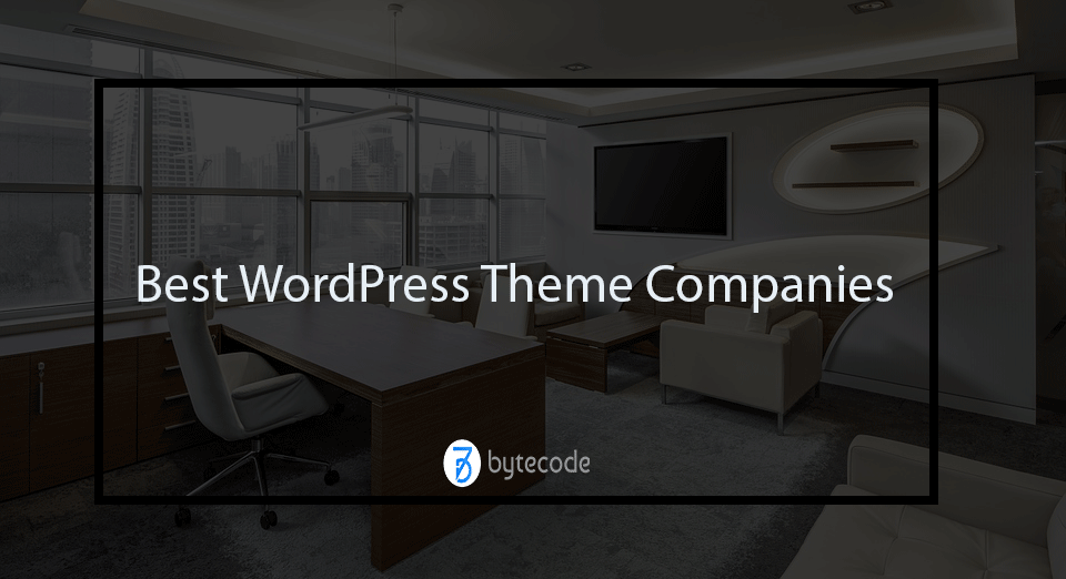 Best WordPress Theme Companies